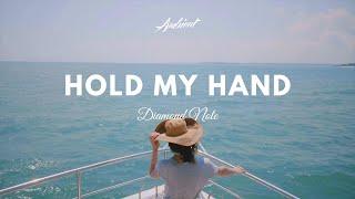 Diamond Note - Hold My Hand (Music Video)