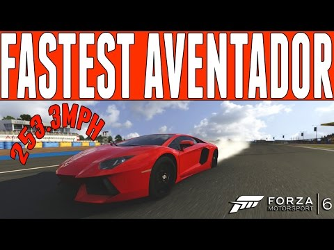 Forza 6 Top Speed Build : Lamborghini Aventador LP700-4 (253.3mph)