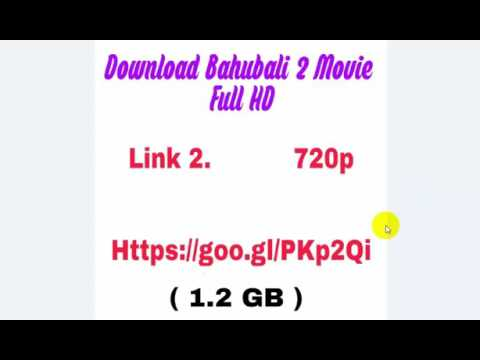 Download Bahubali 2 Full Movie 2017 In HIndi From Links In Video I Prabhas I Anushka I Latest Movies