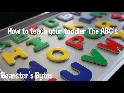 How to teach your toddler their letters! The ABC's!