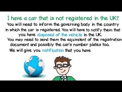 I have a car that is not registered in the UK