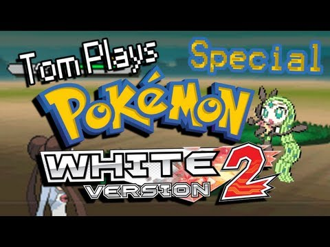 Tom Plays Pokemon White 2 [Special] - Meloetta Event