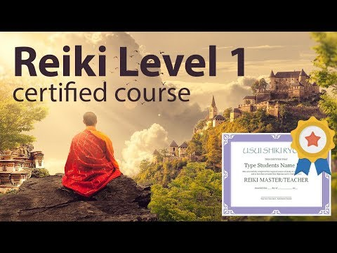 Free Reiki Course Certified Practitioner Level 1 Full Video