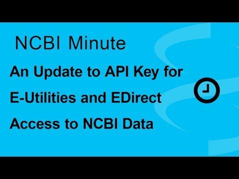 NCBI Minute: An Update to API Key for Better E-Utilities and EDirect Access to NCBI Data