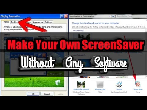 How To Make Own ScreenSaver Without Any Software For Windows
