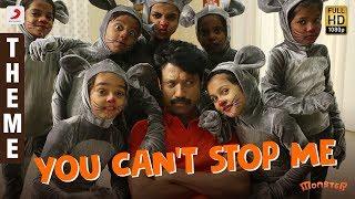 Monster - You Can't Stop Me Theme | SJ Suryah, Priya BhavaniShankar, Justin Prabhakaran, Nelson
