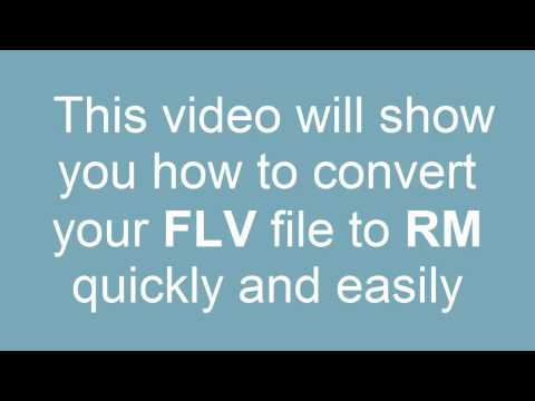 How to convert FLV to RM (Real Media/RealPlayer)