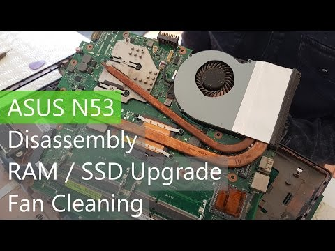 ASUS N53 N53S N53SN Teardown - HDD / RAM Upgrade - Fan Cleaning