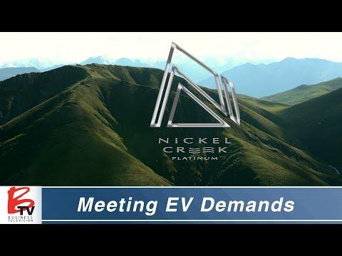 Helping Meet Electric Vehicle Demands - Nickel Creek Platinum