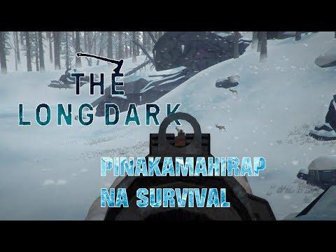 THE LONG DARK   Ang hirap ng survival game na ito #PINOY