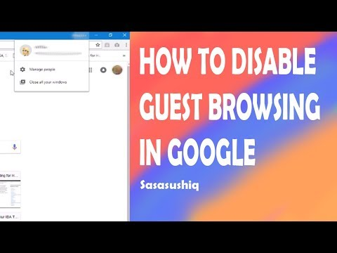 How to Disable Guest Browsing in Google Chrome