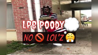 Lpb. Poody - No LoL