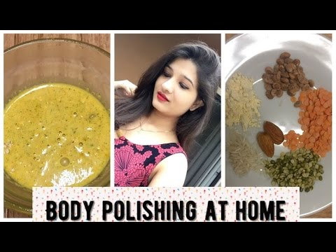 #8 Beauty tips - Body polishing at home in Hindi with English subtitles (for smooth & glowing skin)