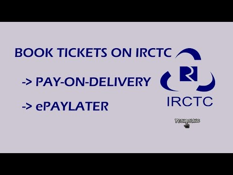 HOW TO BOOK TICKET ON IRCTC USING (pay on delivery,ePaylater) -  TECH CLANS