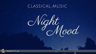 Night Mood | Classical Music
