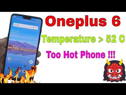 Oneplus 6 Bad in Temperature: Temperature Rises to 52 Degrees Celsius ....