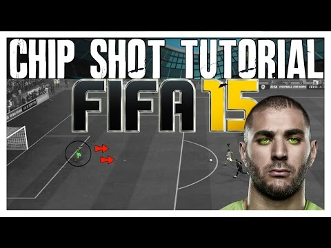 FIFA 15 Chip Shot Tutorial | How to Score Easy Goals - Advanced Chip Shots | The Best FIFA Guide