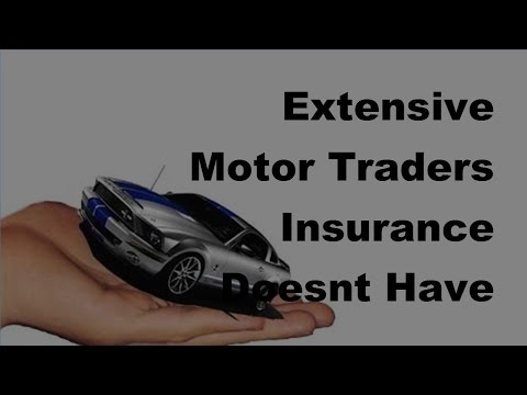 Extensive Motor Traders Insurance Doesnt Have to Be Expensive -  2017 Motor Traders Insurance