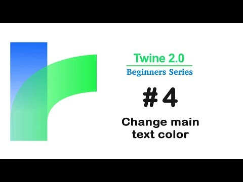 Twine 2.0 - How to change Main Text Color / Tutorial #4