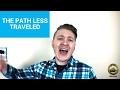 Motivational Monday - The Path Less Traveled