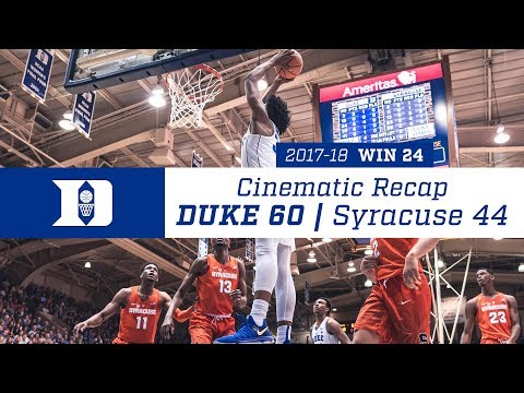 Cinematic Recap: Duke 60, Syracuse 44 (2/24/18)