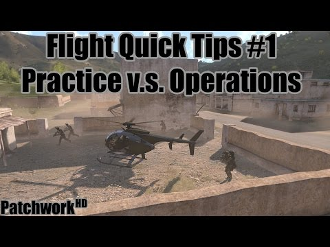 Practice v.s. Operations - Flight Quick Tips #1 (Arma 3 Helicopter Tutorial)