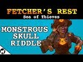 Download  Monstrous Skull Riddle Location | Fetcher's Rest Riddle, Devil's Roar | Sea of Thieves MP3,3GP,MP4