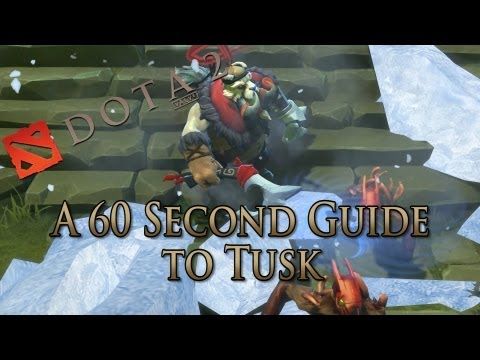 DotA 2 Guide - Tusk Done Quick