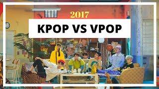 KPOP VS VPOP   2017  