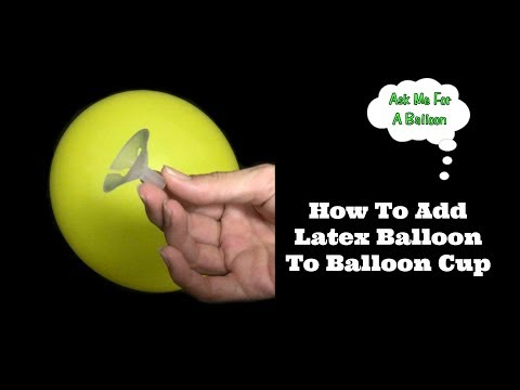 How To Add Latex Balloon To Cup