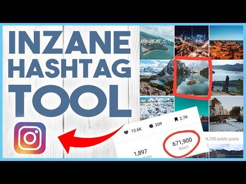 😆 THE BEST INSTAGRAM TOOL FOR HASHTAGS - UPDATED FOR 2018 APRIL 😆
