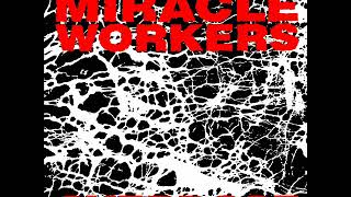Download Miracle Workers - Overdose (Full Album) Video