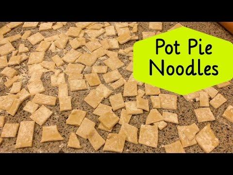 Pot Pie Noodles ~ Homemade Egg Noodles