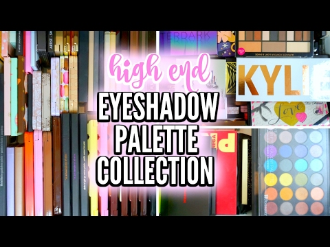 MAKEUP COLLECTION 2017 | High End Eyeshadow Palettes ♡ Deanna Borocz