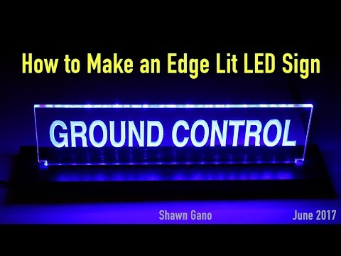 Making an LED Edge Lit Acrylic Mission Control Sign