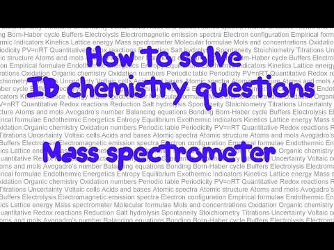 Mass Spectrometer How To Solve Ib Chemistry Problems In Paper 1part 31
