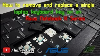 How to remove and replace a single laptop keyboard key | Asus Notebook K Series