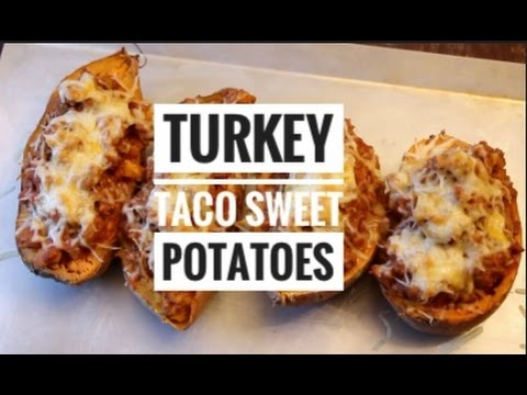 TURKEY TACO SWEET POTATOES | Healthy Recipe