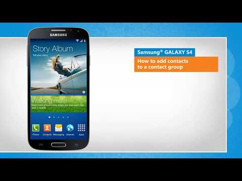 Add Contacts to a Contact Group on Samsung® GALAXY S4