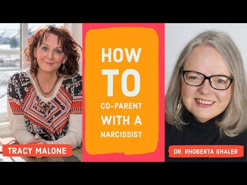 How to Co Parent With a Narcissist - Dr. Rhoberta Shaler