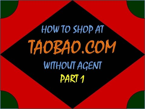 How to shop @ TAOBAO.com without agent Part 1 [Long]