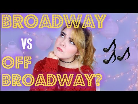 Broadway VS. Off-Broadway? | The Difference & Why It Matters