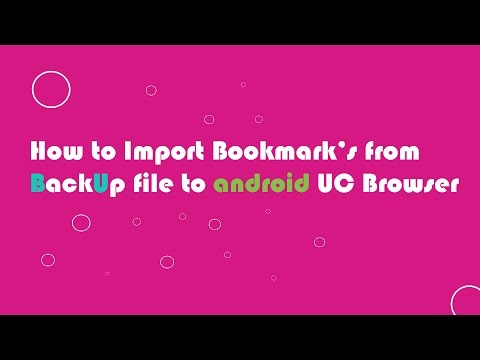 Import Bookmarks from backup file to UC Browser Android