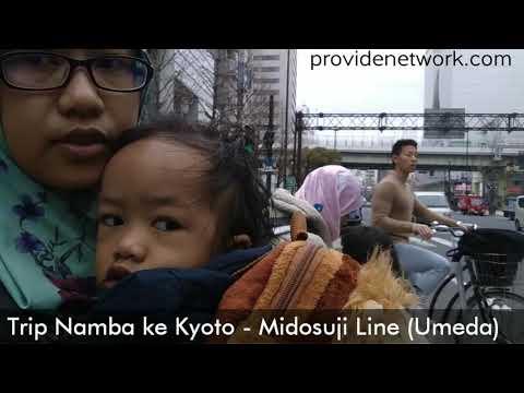 Trip Namba ke Kyoto via Midosuji Line | Jalan jalan Kyoto