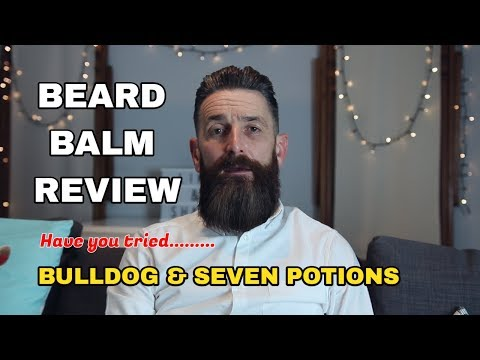 Bulldog Beard Balm VS Seven Potions Beard Balm