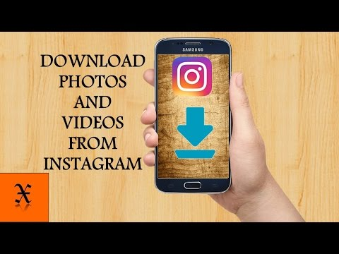 How Download Photos And Videos From Instagram (No Root & Free)