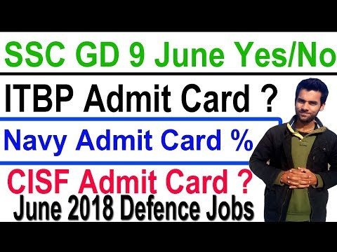SSC GD bharti 2018 #ITBP Call letter #Navy Admit Card % , #CISF Admit card Dates ,RRB Group D Exam