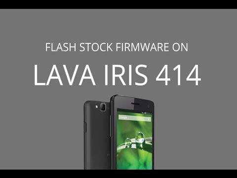 How to Flash Stock Firmware on Lava Iris 414