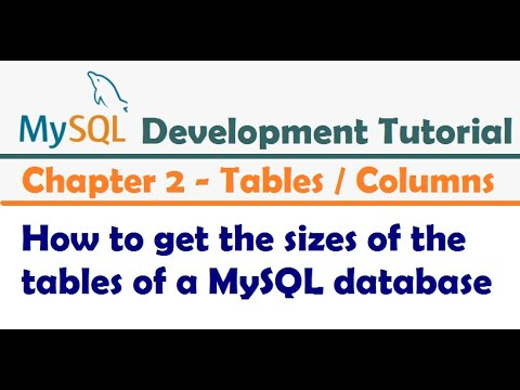 How to get the sizes of the tables of a MySQL database - MySQL Developer Tutorial