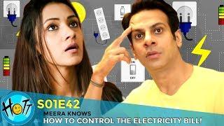 Meera Knows How To Control The Electricity Bill | S01E42 | Karan Veer Mehra | Barkha Sengupta